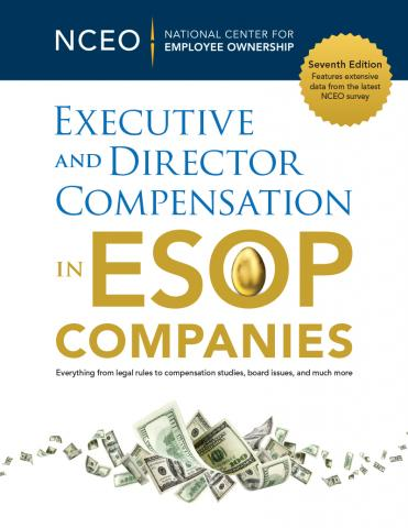 Product image for: Executive and Director Compensation in ESOP Companies