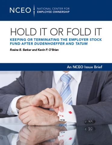 Product image for: Hold It or Fold It: Keeping or Terminating the Employer Stock Fund After Dudenhoeffer and Tatum