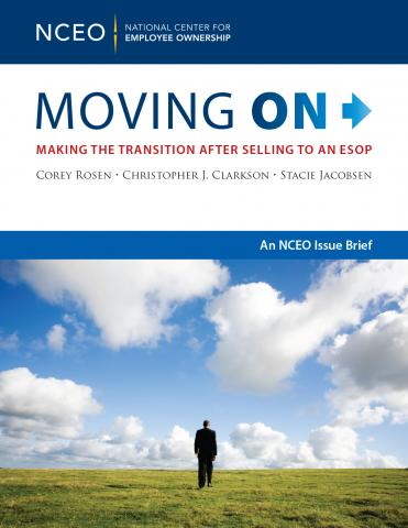 Product image for: Moving On: Making the Transition After Selling to an ESOP