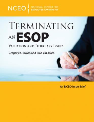 Product image for: Terminating an ESOP: Valuation and Fiduciary Issues