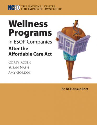 Product image for: Wellness Programs in ESOP Companies After the Affordable Care Act
